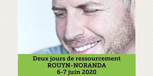ROUYN-NORANDA - Ressourcement 2 jours 25$