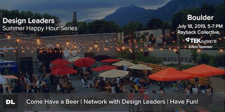 Design Leaders Summer Happy Hour Series  Boulder tickets