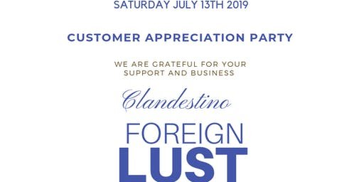 """FOREIGN LUST"" Apreciation Party"