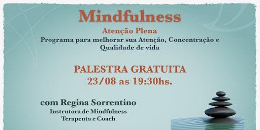 Mindfulness - Melhore sua Atenção, Concentração e  Qualidade de vida