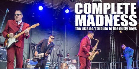 COMPLETE MADNESS. The UK's No.1 tribute to the nutty boys tickets