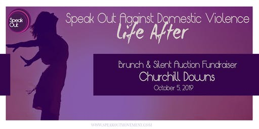 Life After: Speak Out Against Domestic Violence