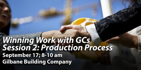 Winning Work with GCs - Production Process, Session 2 tickets