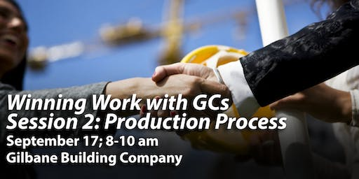 CHANGE OF LOCATION! Winning Work with GCs - Production Process, Session 2