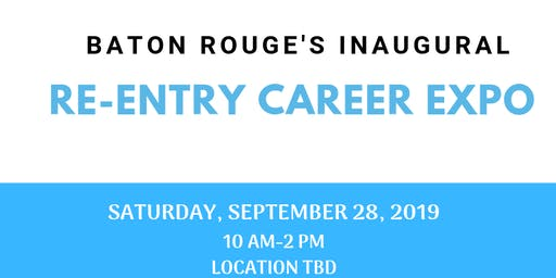 Baton Rouge's Re-Entry Career Expo Vendor Registration