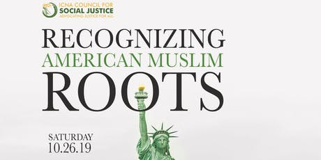 Recognizing American Muslim Roots: CSJ Annual Banquet 2019 tickets