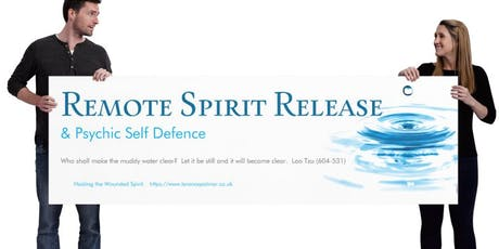 Remote Spirit Release -  Practitioner Training. October 2019 tickets