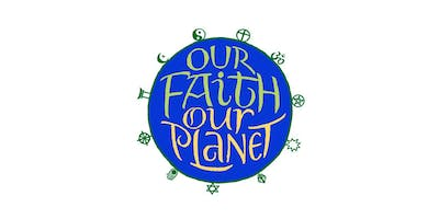 Our Faith Our Planet Our Action