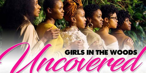 Girls In The Woods- Uncovered..A Mountain Retreat