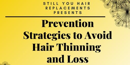 Prevention Strategies to Avoid Hair Thinning and Loss