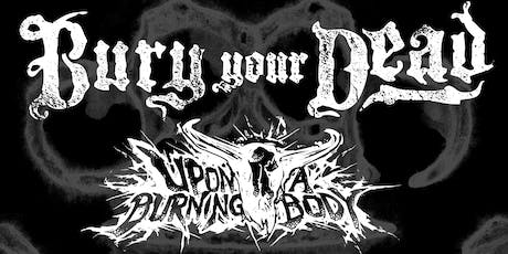 Bury Your Dead, Upon A Burning Body & More In Ottawa tickets