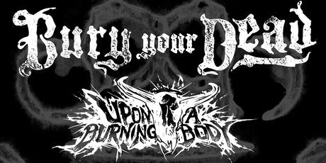 Bury Your Dead, Upon A Burning Body & More In Ottawa