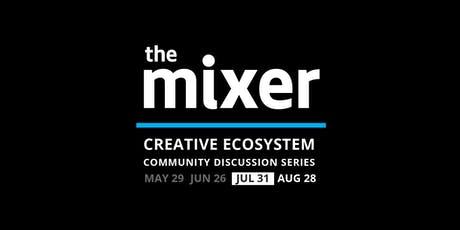The Mixer: July - Space Affordability tickets
