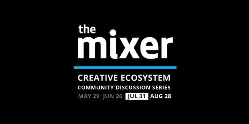 The Mixer: July - Space Affordability