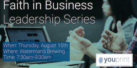 Faith in Business Leadership Series tickets