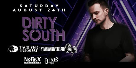 Nofaux Presents: Dirty South @ Elixir Orlando (1 Year Taco'ver Anniversary) tickets