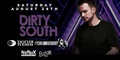 Nofaux Presents: Dirty South @ Elixir Orlando (1 Year Taco'ver Anniversary)