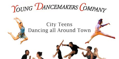 Young Dancemakers Company presents: City Teens Dancing All Around Town tickets