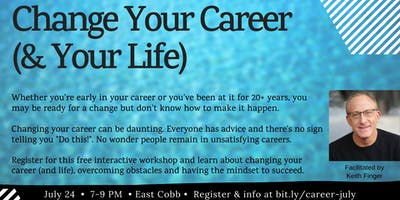 Change Your Career (and Your Life!)