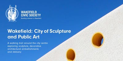 Architecture and Sculpture Tour - exploring Wakefield's city centre decorative arts
