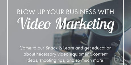 Blowing Up Your Business With Video Marketing tickets
