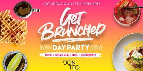 Get Brunched Rooftop & Day Party tickets