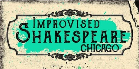 Improvised Shakespeare Chicago tickets