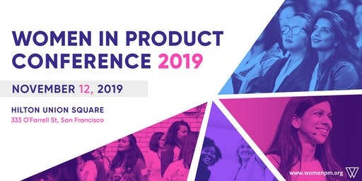 Women In Product Conference 2019