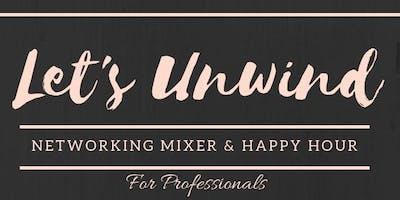 Business Professional's Networking Mixer & Happy Hour