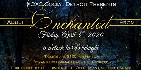 Enchanted Adult Prom tickets