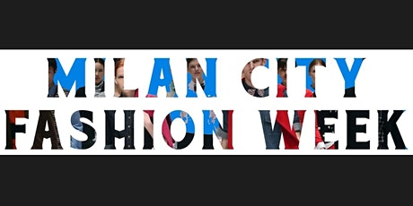 Milan City Fashion Week biglietti
