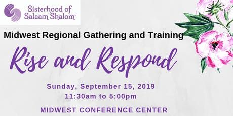 Sisterhood of Salaam Shalom: Midwest Gathering and Training: Rise and Respond tickets