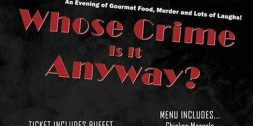 Whose Crime Is It Anyway? - Murder Mystery and Dinner!