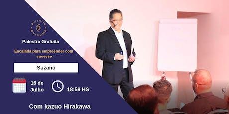 Palestra Grátis: Escalada para Empreender com Sucesso com Kazuo Hirakawa 16 De Julho ingressos