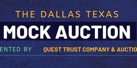 The Mock Auction - Dallas Edition - Presented by Quest Trust Company & Auction.com tickets