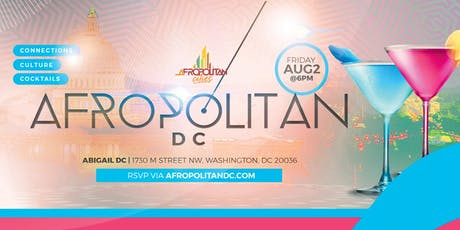 AfropolitanDC (August Edition) - DMV's Largest Afterwork Cultural Mixer For Black Professionals  tickets