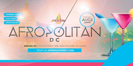 AfropolitanDC (August Edition) - DMV's Largest Afterwork Cultural Mixer For Black Professionals