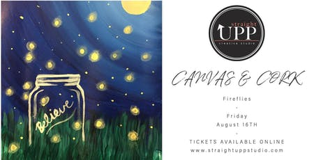 Canvas & Cork | Fireflies tickets