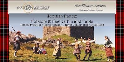 Scottish Dance: Folklore & Fact versus Fib & Fable