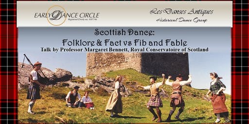 Scottish Dance: Folklore & Fact versus Fib & Fable