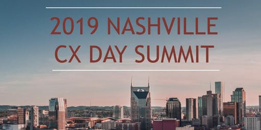 2019 Nashville CX Day Summit presented by Ankura & Qualtrics.