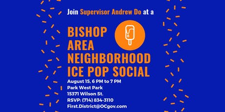 Bishop Area Neighborhood Ice Pop Social with Supervisor Do tickets