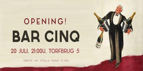 CinQ bar: Opening! tickets
