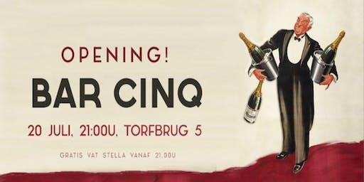 CinQ bar: Opening!