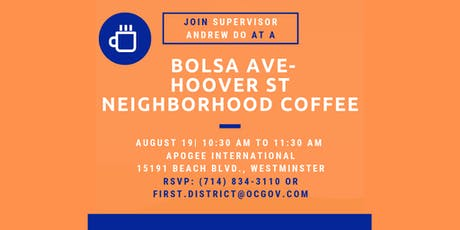 Bolsa Ave.-Hoover St. Neighborhood Coffee with Supervisor Do tickets