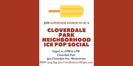 Cloverdale Park Neighborhood Ice Pop Social with Supervisor Do tickets