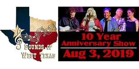 Sounds of West Texas:  10 Year Anniversary Show! tickets