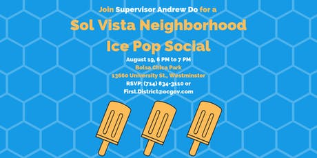 Sol Vista Neighborhood Ice Pop Social with Supervisor Do tickets