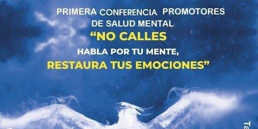 Promotoras Conference: No  Calles, Habla Por Tu Mente, Y Restaura ...