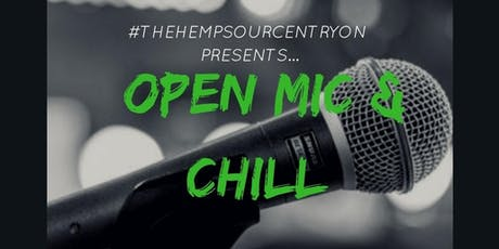 Open Mic & Chill tickets